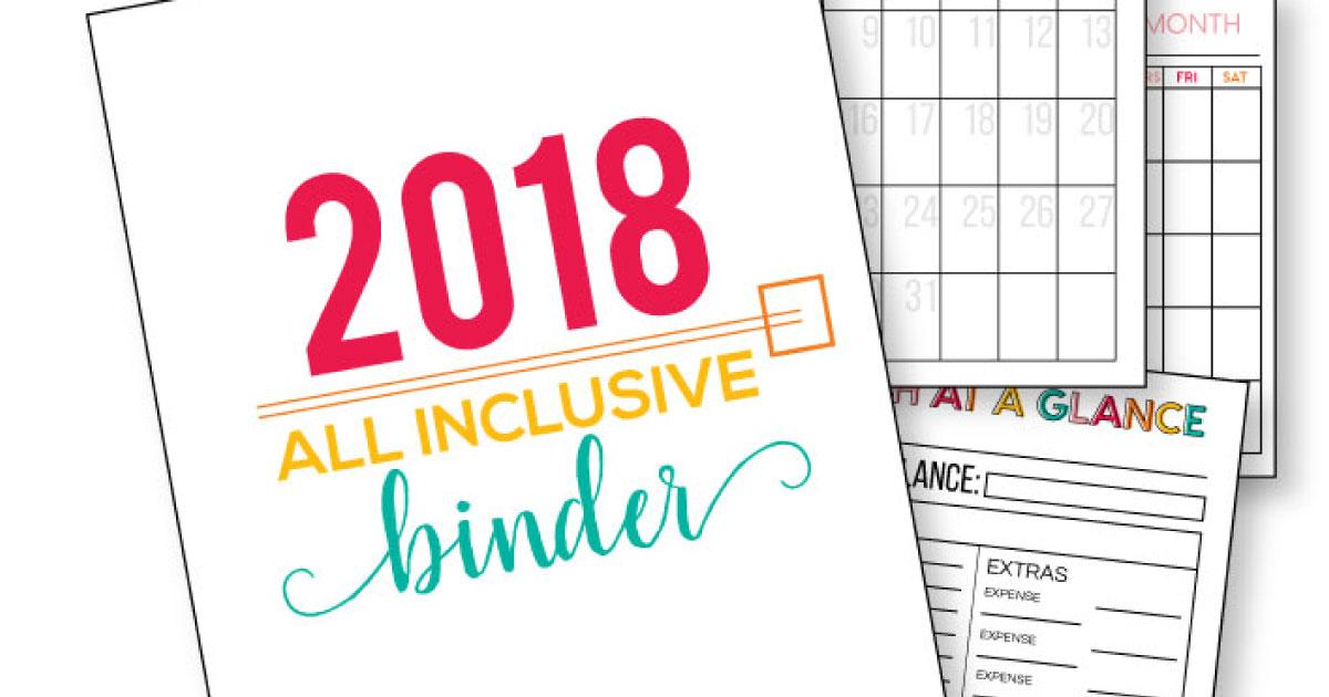 2018 All Inclusive Binder- put everything all in one spot. Get uber organized!! thirtyhandmadedays.com