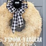 3 Spook-Tacular Halloween Wreaths You Can Make In Just 15 Minutes!