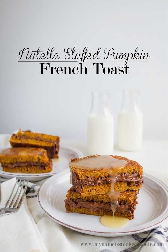 Nutella Stuffed Pumpkin French Toast - an amazing spin on an old classic.  You definitely need to try this recipe this fall!