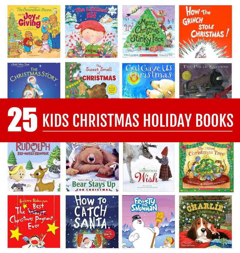 25 of the best Kids Christmas Holiday Books - awesome to read during the holidays! www.thirtyhandmadedays.com