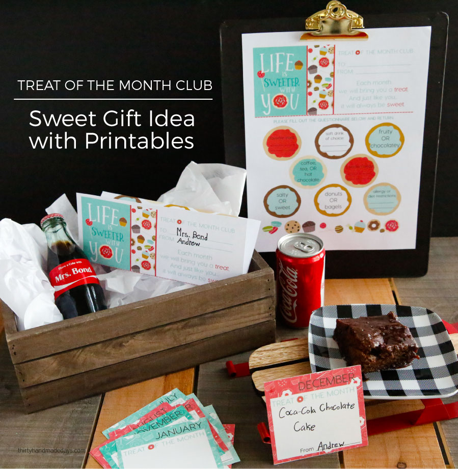 Treat of the Month Club - a sweet gift idea to celebrate someone throughout the year. Perfect for the holidays and Christmas! From www.thirtyhandmadedays.com