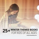 25 of the best Winter Books for Kids of all ages - awesome to read during the winter! www.thirtyhandmadedays.com