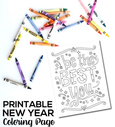 Holidays: Printable New Year Coloring Page - Be the Best You! Start off the new year with a bang! www.thirtyhandmadedays.com
