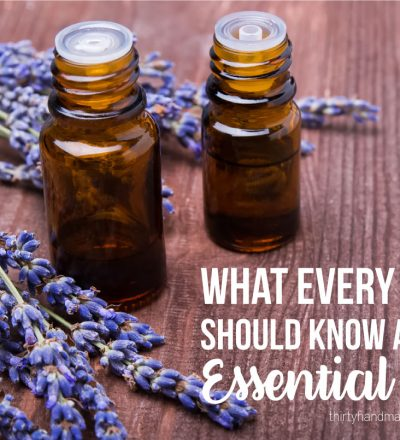 What Every Mom Should Know About Essential Oils - why I decided to finally give them a try. And who knew? I actually like them. www.thirtyhandmadedays.com