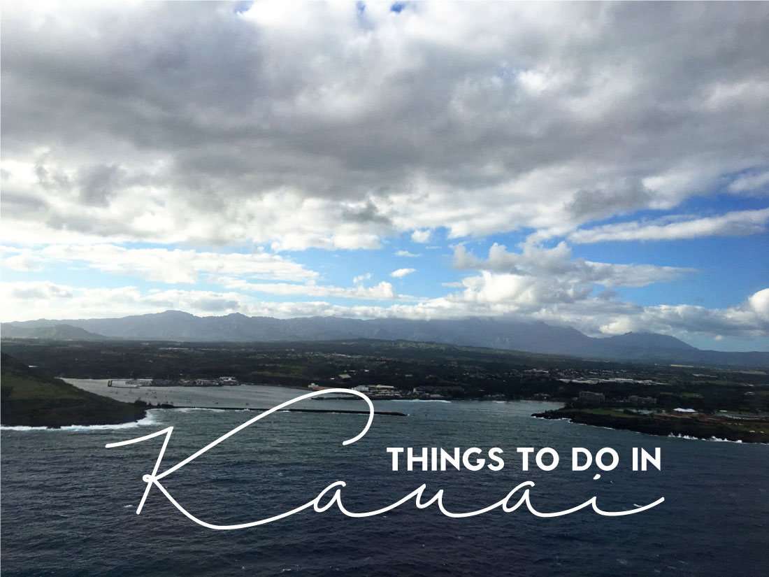 Travel - Things to do in Kauai - my favorite places to go and eat on the island.