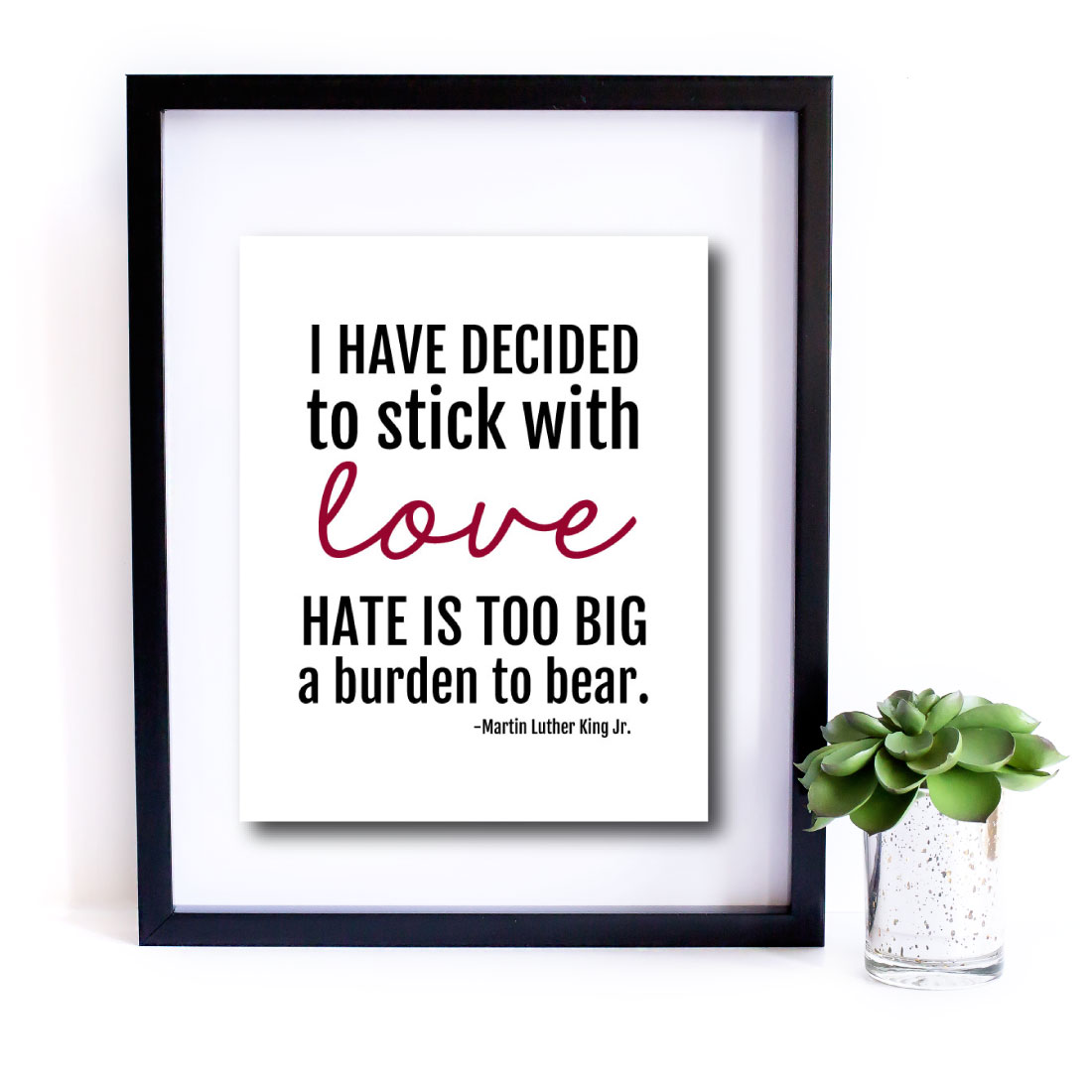 Martin Luther King Jr. Quote - download this 8x10 print from www.thirtyhandmadedays.com