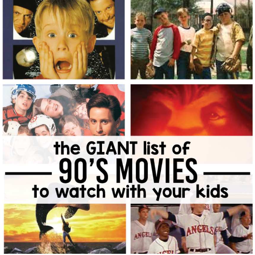 The giant list of 90's movies you have to watch with your kids from www.thirtyhandmadedays.com