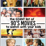 the Giant List of 90's Movies You Have to Watch With Your Kids