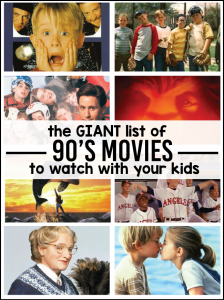The giant list of 90's movies you have to watch with your kids via www.thirtyhandmadedays.com
