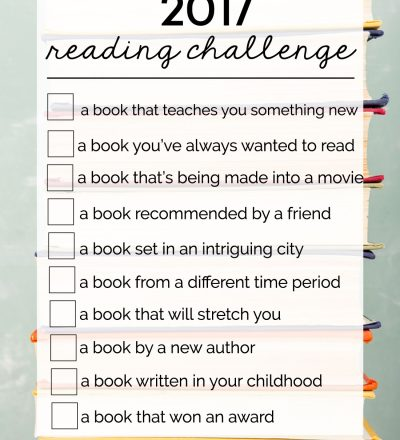2017 Reading Challenge - 10 simple ideas to get lost in some good books and learn to love to read again!