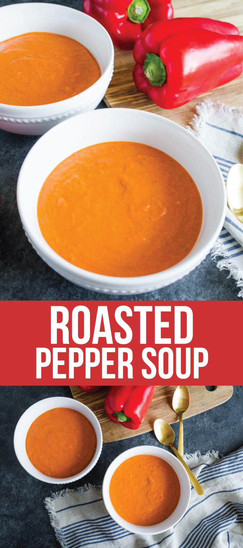 Lightened Up Roasted Pepper Soup - a super delicious and easy to make soup! www.thirtyhandmadedays.com