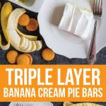 The most delicious Triple Layer Banana Cream Pie Bars - a good, easy dessert recipe via www.thirtyhandmadedays.com