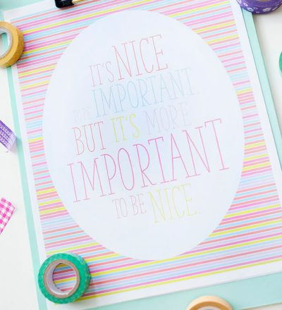 It's Important to Be Nice Printable from Kristen Duke - let's show are kids how to be nice!