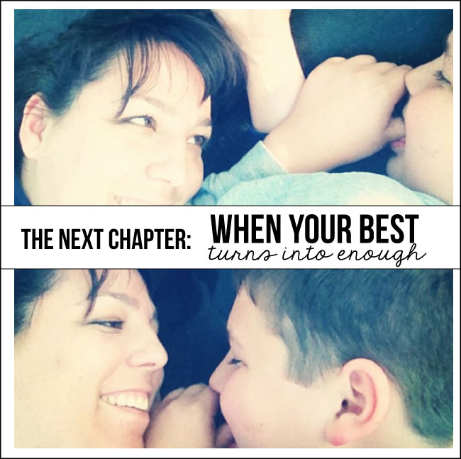 The next chapter: when your best turns into enough. From www.thirtyhandmadedays.com