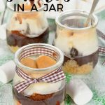 An easy summer recipe - S'mores in a Jar - delicious too!