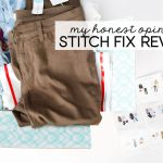 My Honest Opinion – Stitch Fix Reviews