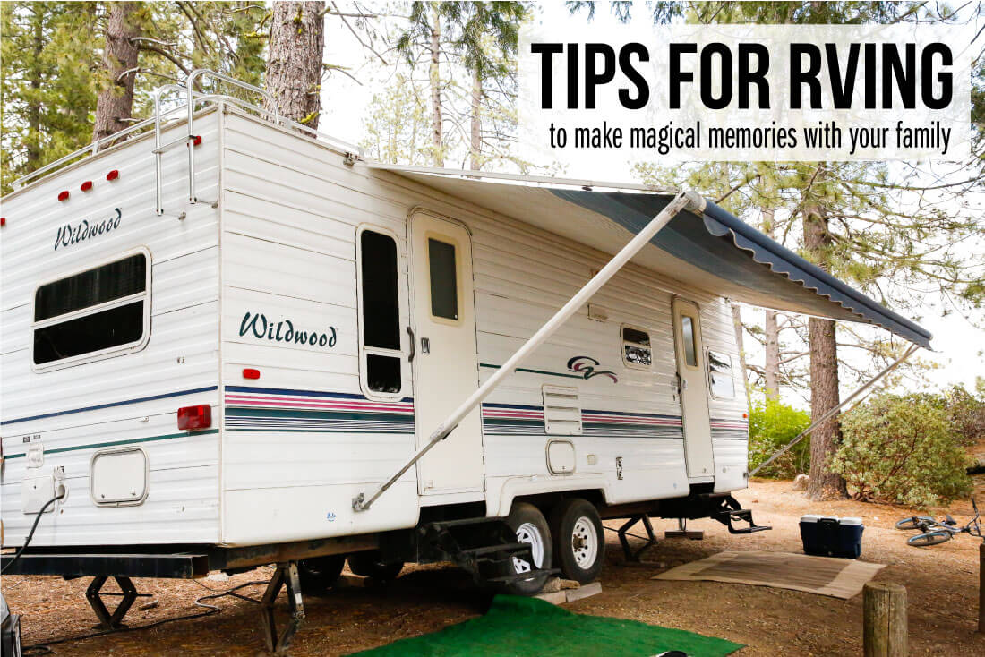 Tips for RVing to make magical memories with your family
