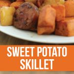 Delicious and Easy Apple, Sausage, Sweet Potato Skillet
