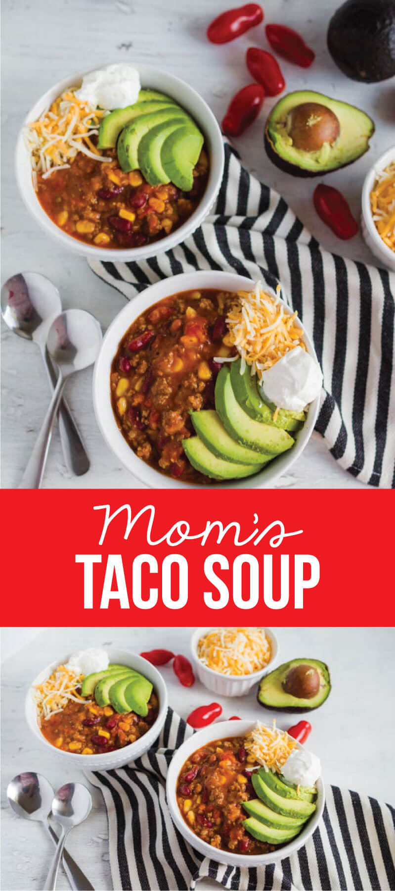 Mom's Taco Soup - a super easy main dish recipe where you throw all the ingredients in the pot and let it simmer via www.thirtyhandmadedays.com