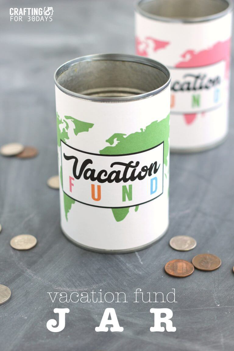 Vacation Fund Jar - use this cute printable to help save for your next trip!
