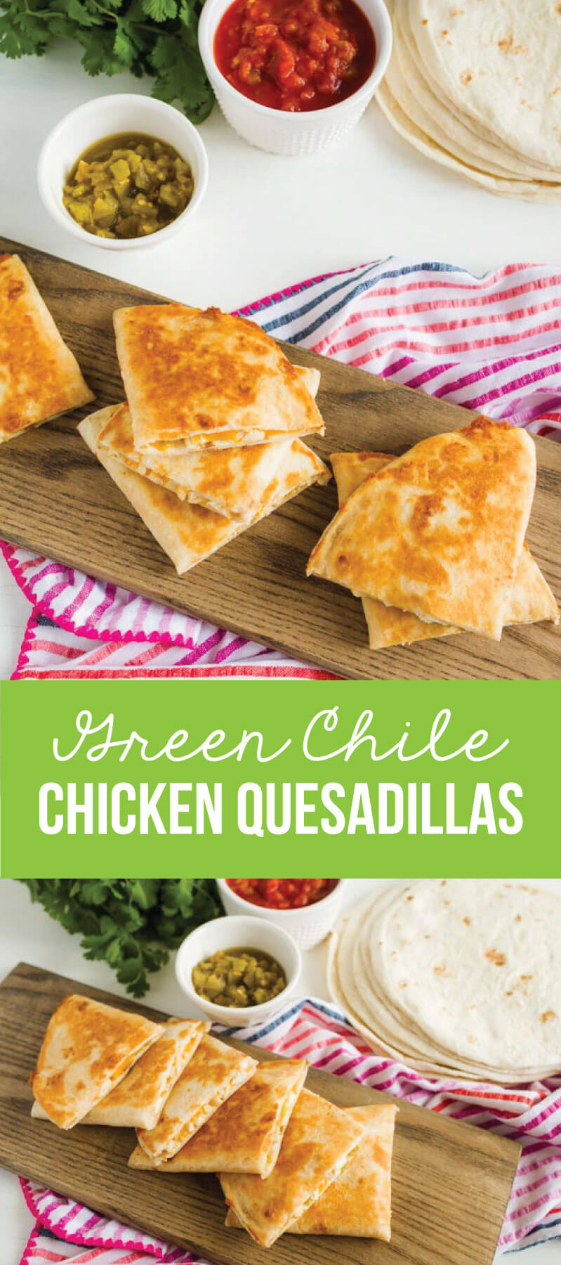 Green Chile Chicken Quesadilla Recipe - an easy to make dinner that the whole family loves. www.thirtyhandmadedays.com