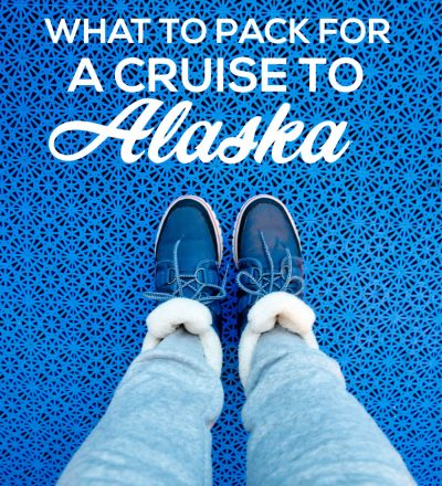 What to pack for a cruise to Alaska - things you and need and some you don't! www.thirtyhandmadedays.com