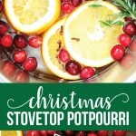 Stovetop Christmas Potpourri - make this and your house will smell AMAZING! www.thirtyhandmadedays.com