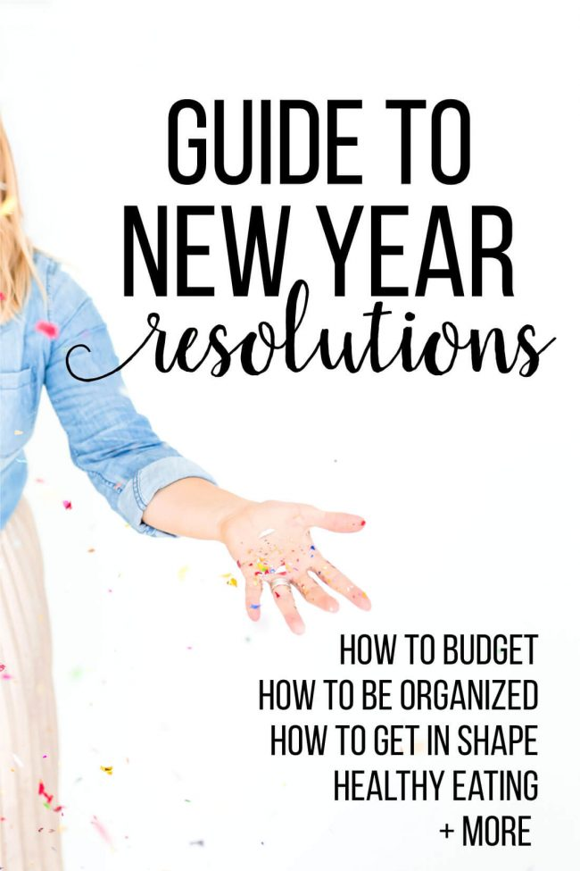 Guide to New Year Resolutions - full guide of everything you could want to tackle this year! www.thirtyhandmadedays.com