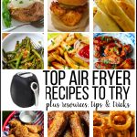 Top Air Fryer Recipes to Try and Resources