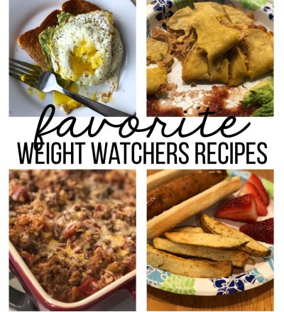 Some of My Favorite Weight Watchers Recipes