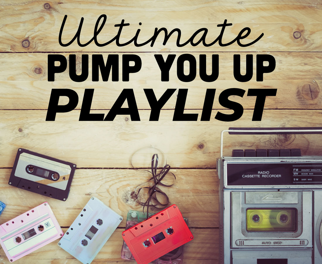 Ultimate Pump You Up Playlist - some of my favorite songs to get me pumped up! www.thirtyhandmadedays.com