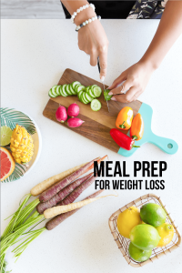 Meal Prep for Weight Loss - use these tips and recipes to lose weight.