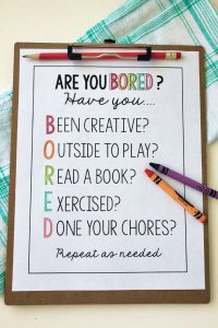 Things to Do When Bored- print out this sheet to use with your kids.