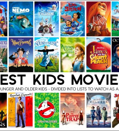 Best Kids Movies - a list of appropriate kid movies broken down by younger and older kids.