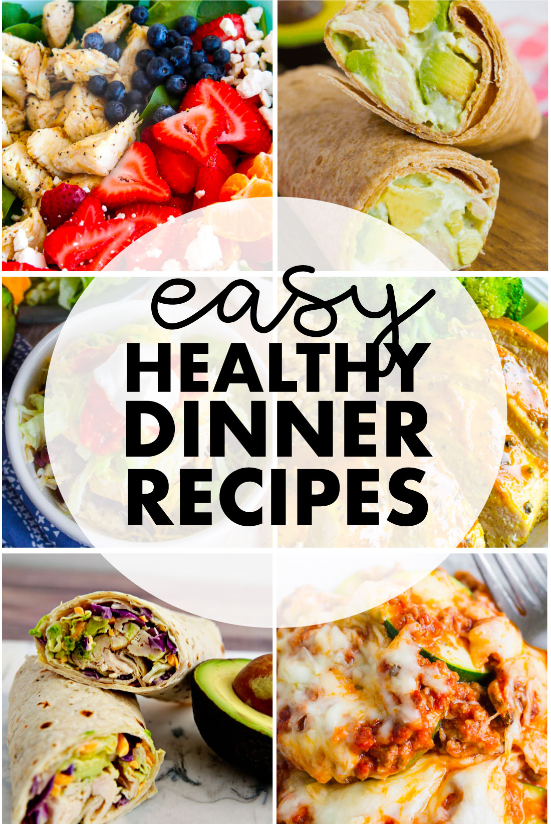 Easy Healthy Dinner Recipes - some of my favorites that are quick and taste good!