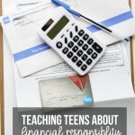 Teaching Teens about Financial Responsibility - what they need to know before they leave your home.