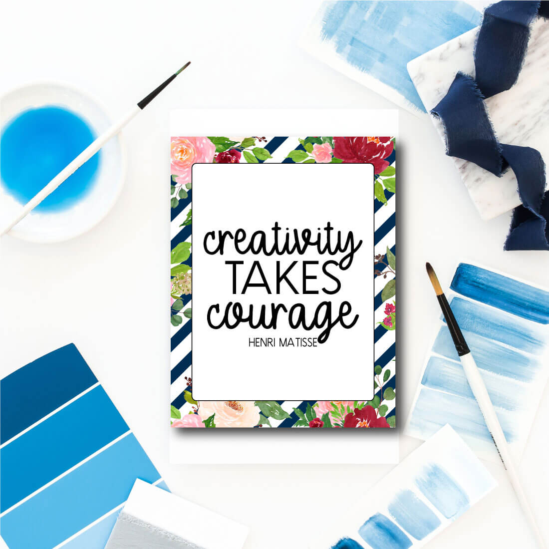Creativity takes courage - short inspirational quote to print out