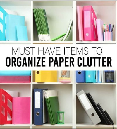 Must Have Items to Organize Paper Clutter - simple things you can do to clear the clutter.