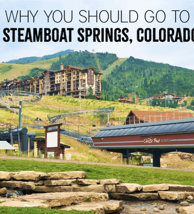 Why You Should Go to Steamboat Springs, Colorado from www.thirtyhandmadedays.com