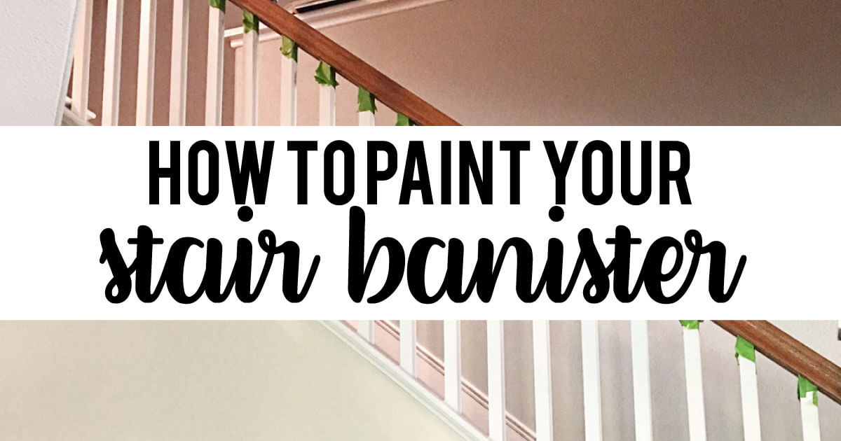 How To Paint Your Stair Railing And Banister Black