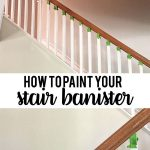 How to paint your stair railings and banister - step by step instructions on how to make a big change for little money.