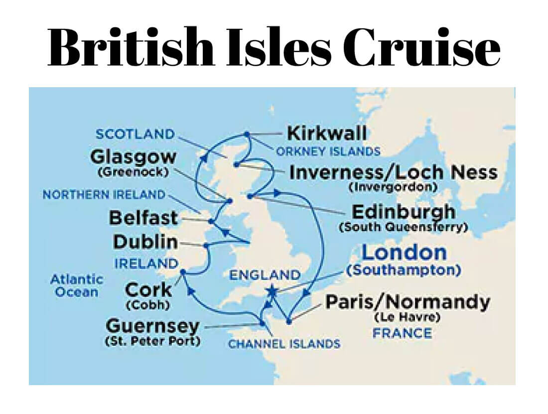 British Isles Cruise Itinerary