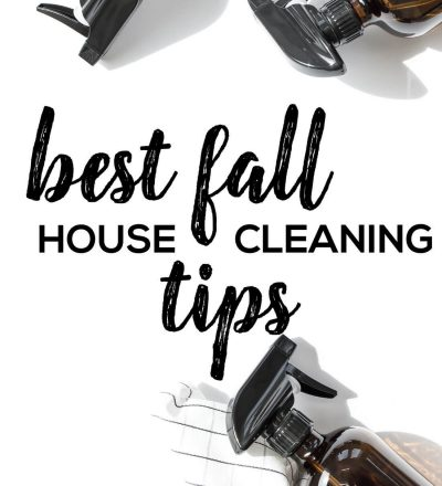 Best Fall House Cleaning Tips from www.thirtyhandmadedays.com