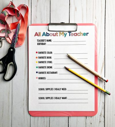 All About My Teacher Printable for Gifts - use this printable to get the perfect gift!