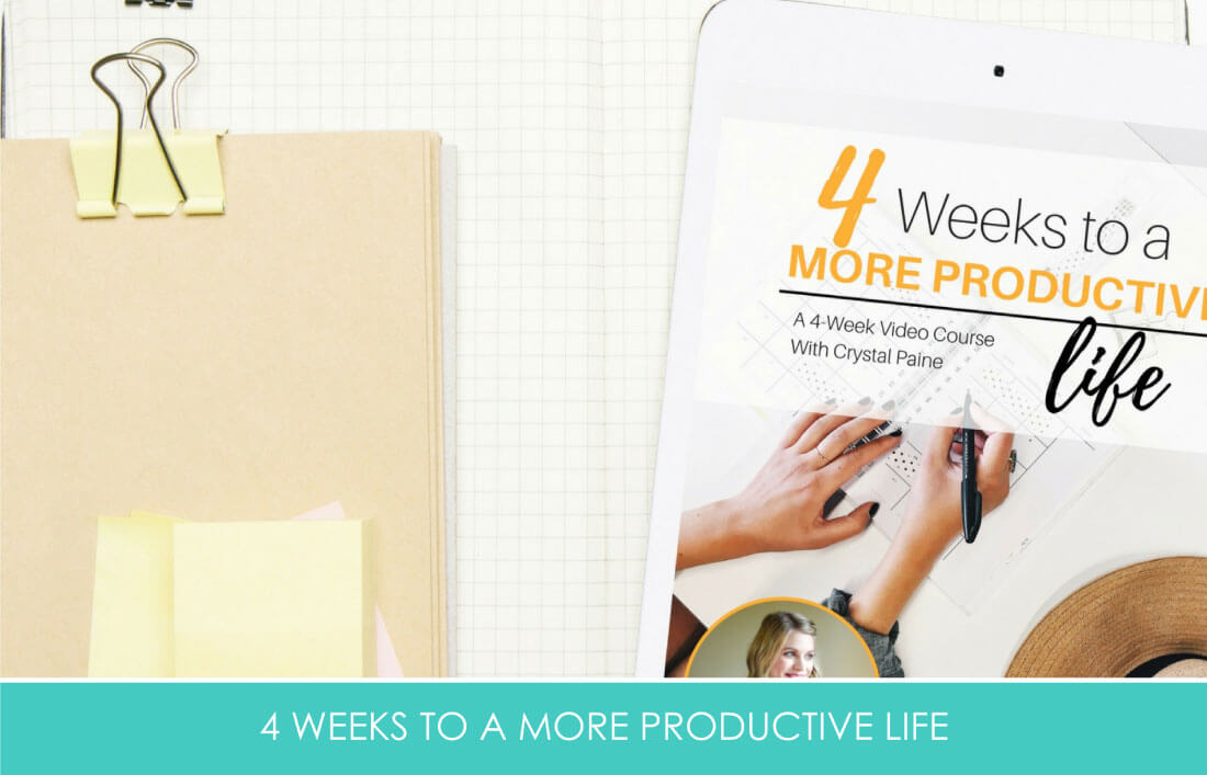 4 Weeks to a More Productive Life