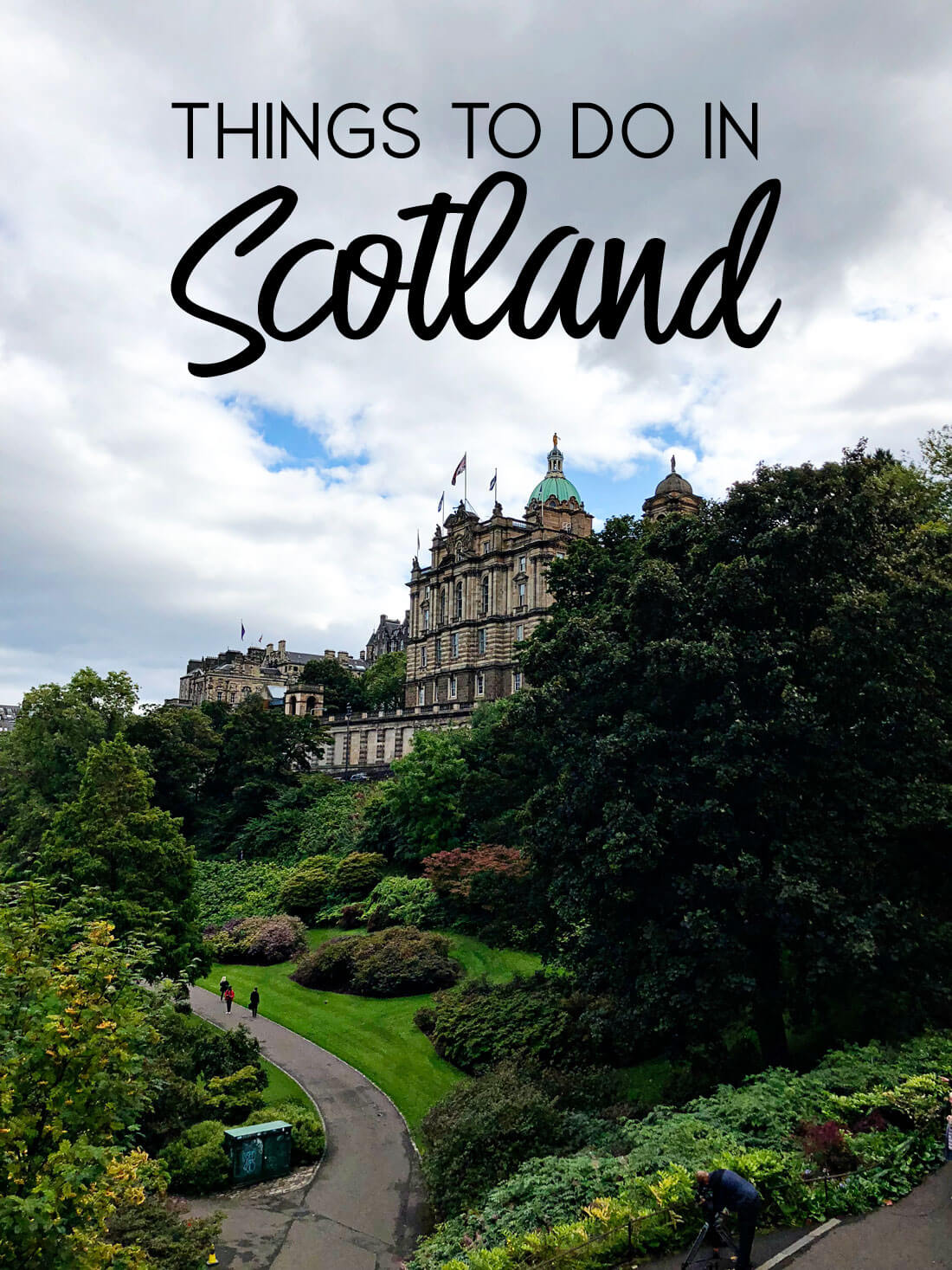 Things to do in Scotland - from castles to the Royal Mile and Loch Ness, you'll fall in love with Scotland!