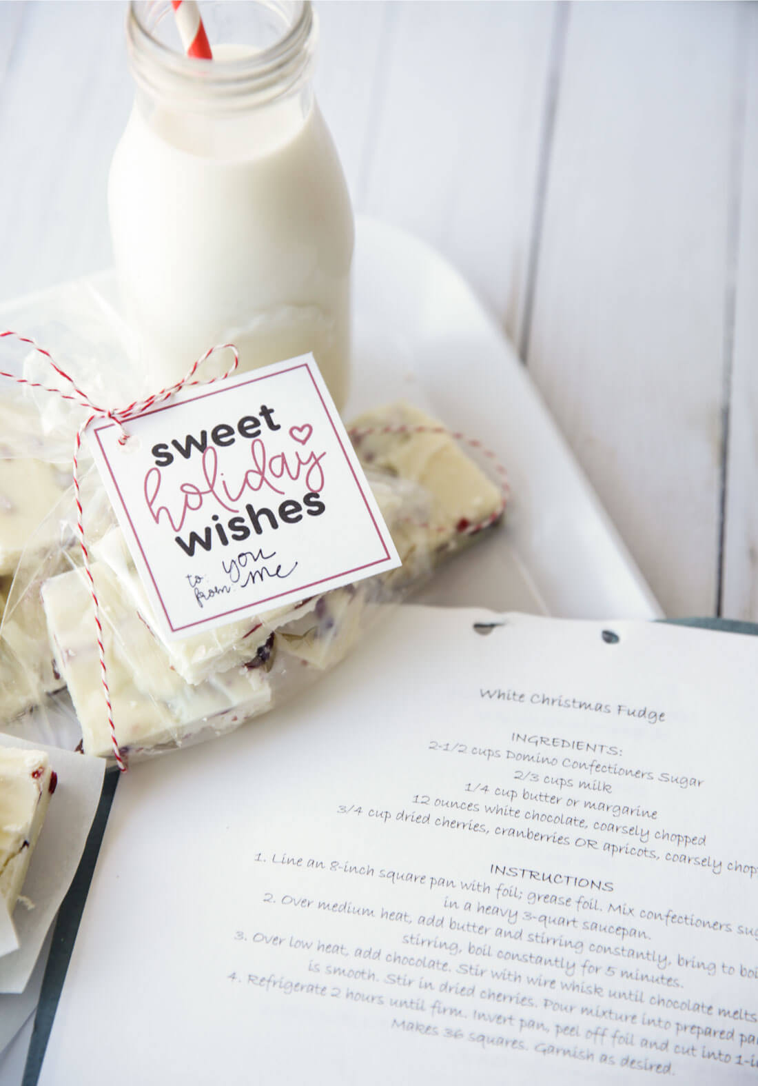 Sweet holiday wishes printable tag and White Christmas Fudge - perfect gift for friends and neighbors.