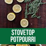 Stovetop Potpourri - make your house smell amazing with only 3 ingredients! www.thirtyhandmadedays.com