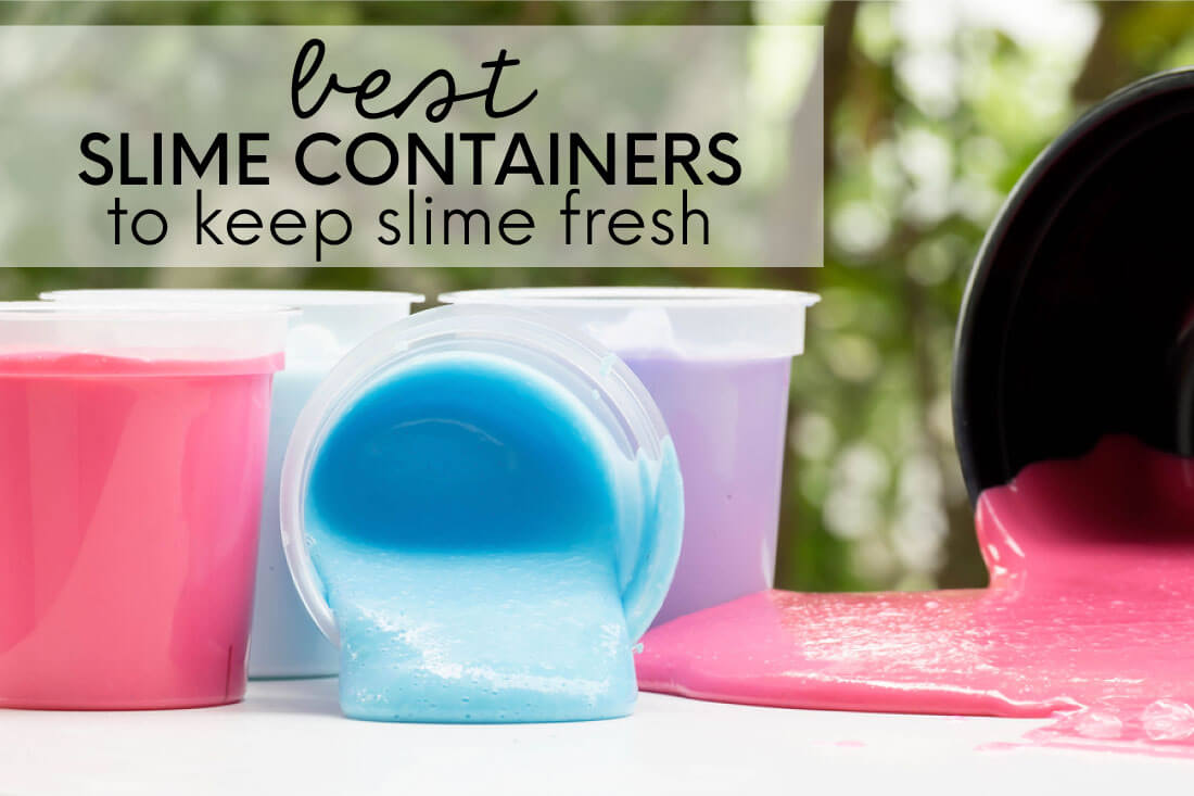 Best slime containers to keep your slime fresh