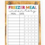 Printable Freezer Meal Inventory - print out this sheet and use to keep your meals organized and fresh.